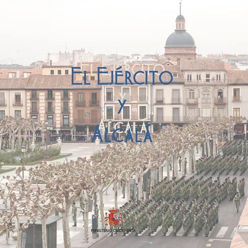 El Ejército y Alcalá