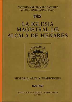 IEECC, estudios complutenses, Alcalá de Henares, Iglesia Magistral