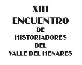 XIII Encuentro de Historiadores del Valle del Henares